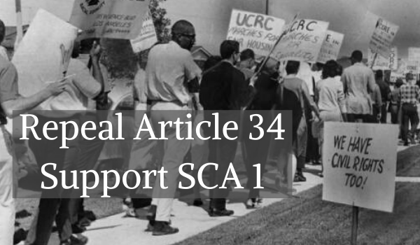 """Protestors for Fair Housing: """"Repeal Article 34: Support SCA 1"""""""