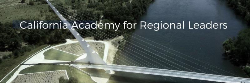 California Academy for Regional Leaders
